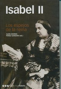 isabel ii - los espejos de la reina - Juan Sisinio Perez Garzon