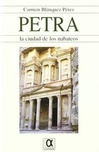 PETRA - LA CIUDAD DE LOS NABATEOS