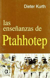 ENSEÑANZAS DE PTAHHOTEP, LAS
