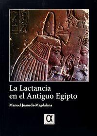 Lactancia En El Antiguo Egipto - Manuel Juaneda