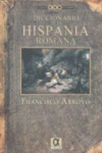 DICC. DE LA HISPANIA ROMANA