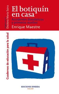 El botiquin en casa - Enrique Maestre
