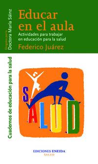 EDUCAR EN EL AULA - ACTIVIDADES PARA TRABAJAR EN EDUCACION PARA SALUD