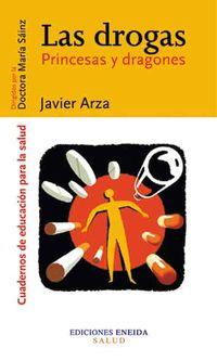 Drogas, Las - Princesas Y Dragones - Javier Arza