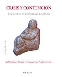 CRISIS Y CONTENCION - DEL ESTRES AL EQUILIBRIO PSIQUICO