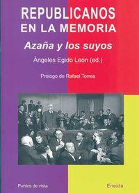 Republicanos En La Memoria - Angeles Egido / Isabelo Herreros