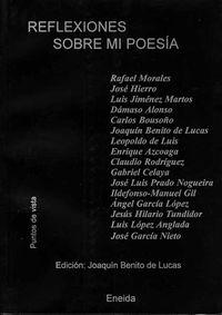 Reflexiones Sobre Mi Poesia - Jose Hierro / Claudio Rodriguez