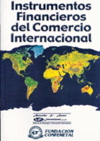 Instrumentos Financieros Del Comercio Internacional - Aa. Vv.
