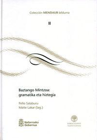 BAZTANGO MINTZOA - GRAMATIKA ETA HIZTEGIA