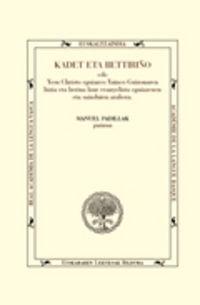 kadet eta betiriño - Manuel Padilla Moyano (ed. )