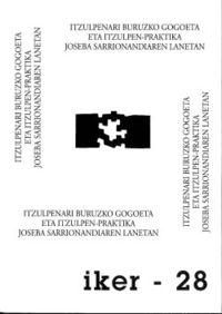 Itzulpenari Buruzko Gogoeta Eta Itzulpen-Praktika Joseba Sarrionandi - Aiora Jaka Irizar