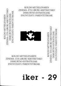 Koldo Mitxelenaren Zinema Eta Liburu-Kritiketako Diskurtso-Estrategi - Agurtzane Azpeitia Eizagirre