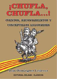 ¡chufla, Chufla. .. ! - Juan Dominguez Lasierra