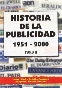 HISTORIA DE LA PUBLICIDAD II (1951-2000)