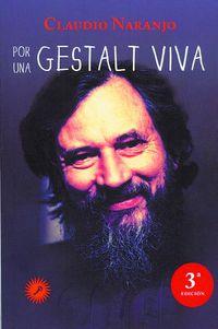 (3ª Ed) Por Una Gestalt Viva - Claudio Naranjo