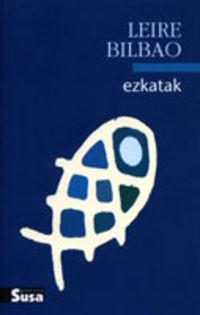 Ezkatak - Leire Bilbao Barruetabeña