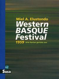 WESTERN BASQUE FESTIVAL 1959 (JOSEBA JAKA IV. SARIA)
