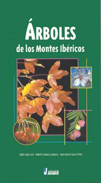 Arboles De Los Montes Ibericos - Pablo Galan