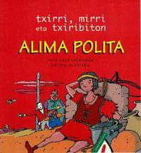 ALIMA POLITA - TXIRRI MIRRI ETA TXIRIBITON