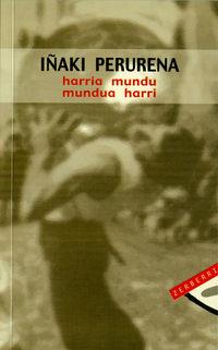 HARRIA MUNDU MUNDUA HARRI