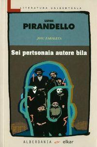 Sei Pertsonaia Autore Bila - Luigi Pirandello