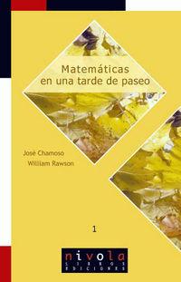 Matematicas En Una Tarde De Paseo - Jose Chamoso