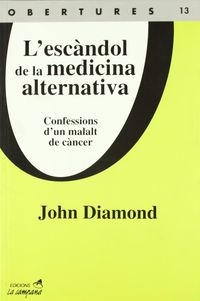 L'ESCANDOL DE LA MEDICINA ALTERNATIVA