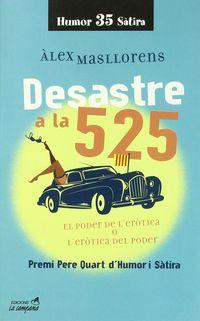 Desastre A La 525 - Alex Masllorens