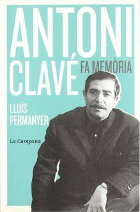 ANTONI CLAVE FA MEMORIA