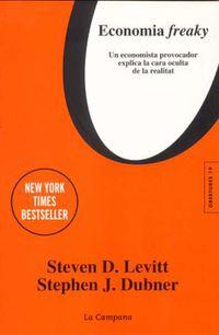 Economia Freaky - STEVEN D. LEVITT / Stephen J. Dubner