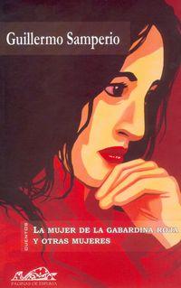 La mujer de la gabardina roja y otras mujeres - Guillermo Sampeiro