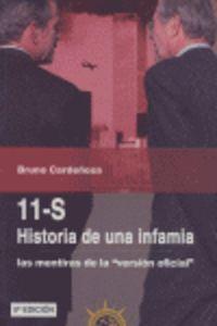 11-s, Historia De Una Infamia - Las Mentiras De La Version - Bruno Cardeñosa