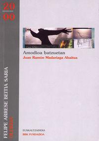 AMODIOA BATZUETAN (OLERKIA EUSKALTZAINDIA SARIA 2000)