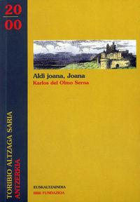 ALDI JOANA, JOANA (ANTZERKIA EUSKALTZAINDIA SARIA 2000)
