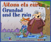 AITONA ETA EURIA = GRANDAD AND THE RAIN