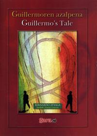 GUILLERMOREN AZALPENA = GUILLERMOS'S TALE