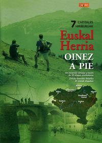 EUSKAL HERRIA OINEZ = A PIE (MUGALARI)