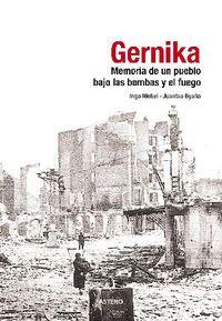 Gernika - Memoria De Un Pueblo Bajo Las Bombas Y El Fuego - Aa. Vv.