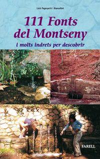 111 FONTS DEL MONTSENY I MOLTS INDRETS PER DESCOBRIR