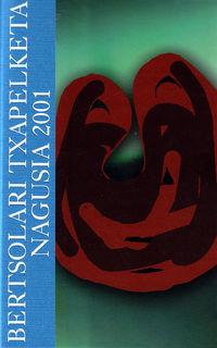 (PACK) BERTSOLARI TXAPELKETA NAGUSIA 2001