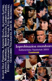 Inprobisazioa Munduan - Egaña / Sastre / Mariskal / Diaz Pimienta / Baouch / Ferre / Olasagasti / Munar / Mcdowell