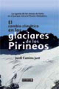 CAMBIO CLIMATICO EN LOS GLACIARES DE LOS PIRINEOS, EL