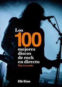 100 MEJORES DISCOS DE ROCK EN DIRECTO, LOS