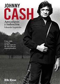 JOHNNY CASH - APOCALIPSIS Y REDENCION