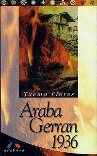 Araba Gerran 1936 - Txema Flores