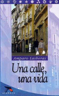Una Vida, Una calle - Amparo Lasheras