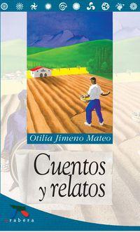 Cuentos Y Relatos - Otilia Jimeno Mateo