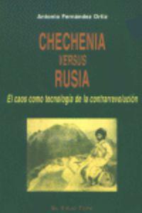 Chechenia Versus Rusia - Antonio Fernandez Ortiz