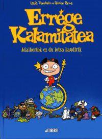 ERREGE KALAMITATEA - ADALBERTOK EZ DU LOTSA HANDIRIK