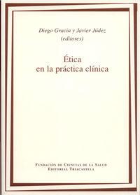 Etica En La Practica Clinica - Diego Gracia
